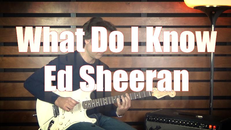 Come suonare What Do I Know Ed Sheeran