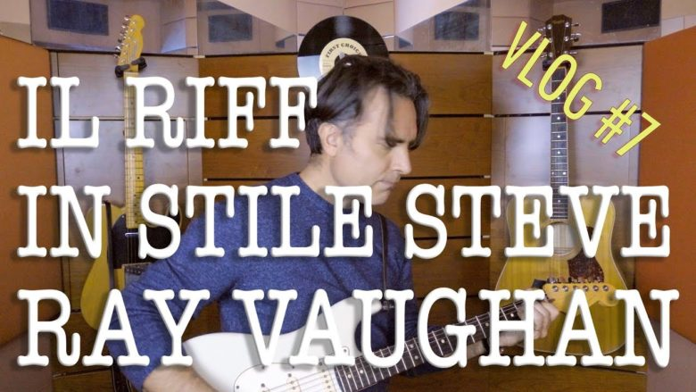 riff chitarra blues steve Ray Vaughan